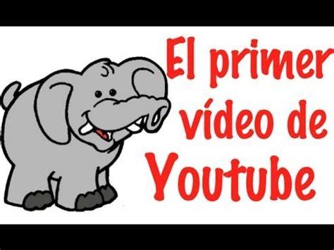 PRIMER VÍDEO DE LA HISTORIA DE YOUTUBE   YouTube