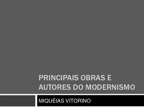 Principais obras e autores do modernismo