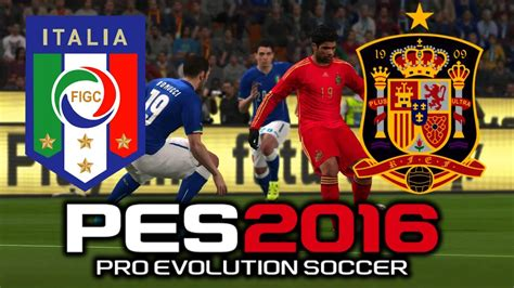 Pro Evolution Soccer 2016 España vs Italia  1080p 60fps ...