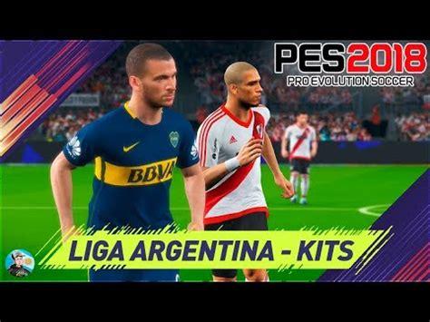Pro Evolution Soccer 2018 Superliga Argentina Kits   YouTube
