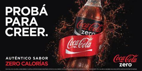 Probá para creer, la nueva campaña de Coca Cola Zero ...