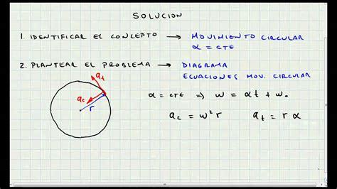 Problema Aplicacion Movimiento Circular   Cinematica ...
