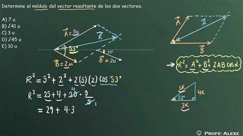 problema vectores 101   fisica   YouTube