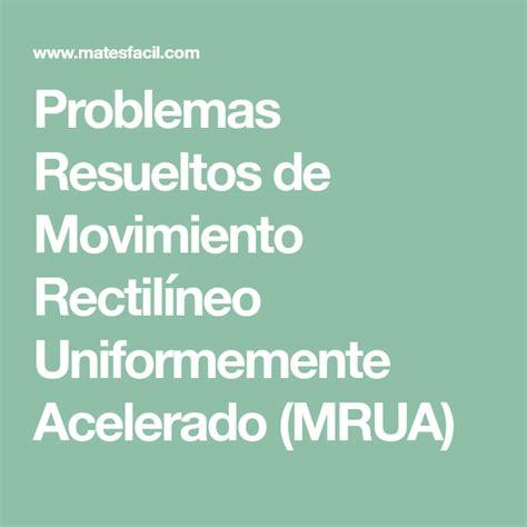 Problemas Resueltos de Movimiento Rectilíneo Uniformemente ...