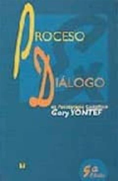PROCESO DIALOGO ES PSICOTERAPIA GESTALTICA de GARY YONTEF ...