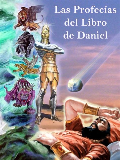 PROFECÍAS DEL LIBRO DE DANIEL   Daniel  figura bíblica ...