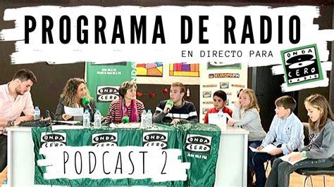 Programa de radio en directo ONDA CERO JAÉN   podcast 2 I ...
