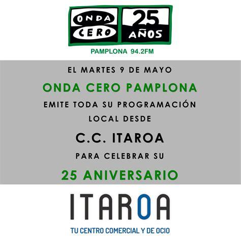 PROGRAMA EN DIRECTO. 25 AÑOS DE ONDA CERO   Centro ...