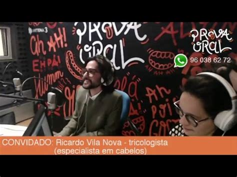 Prova Oral em Directo   Ricardo Vila Nova   tricologista ...