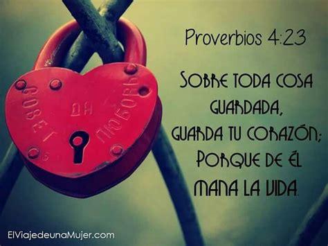 Proverbios 4:23 | Palabras de sabiduria, Proverbios 4 y ...