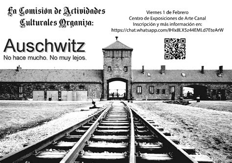 PRÓXIMA VISITA EXPOSICIÓN AUSCHWITZ  COMISIÓN ACT ...