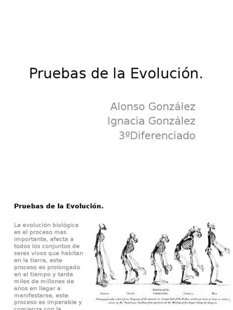 Pruebas de La Evolución BIOLOGIA | Evolución | Especies