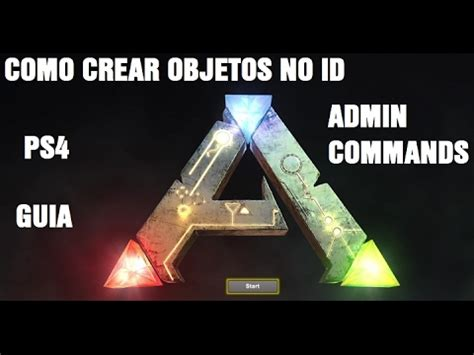 Ps4 Ark Spawn Item No ID  Admin Commands  Solución.   YouTube