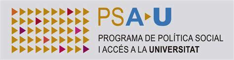 PSAU Politica Social i Acces a la Universitat   Facultat ...