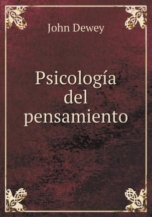 Psicolog a del Pensamiento : John Dewey : 9785519344357