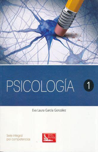 PSICOLOGIA 1 / BACHILLERATO. GARCIA GONZALEZ EVA LAURA ...