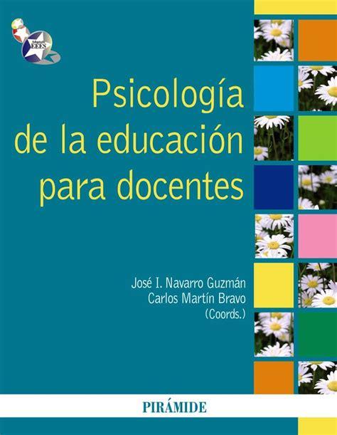 PSICOLOGIA DE LA EDUCACION PARA DOCENTES   JOSE IGNACIO ...