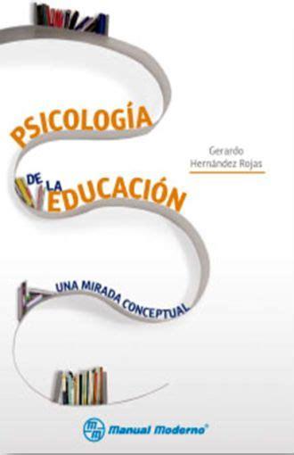 PSICOLOGIA DE LA EDUCACION. UNA MIRADA CONCEPTUAL ...