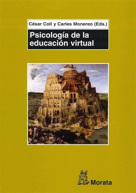 PSICOLOGÍA DE LA EDUCACIÓN VIRTUAL EBOOK | CARLES MONEREO ...