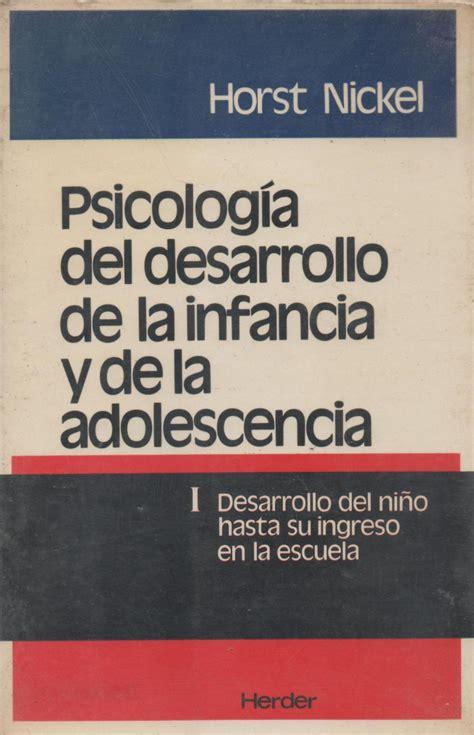 Psicología del desarrollo de la infancia y de la ...