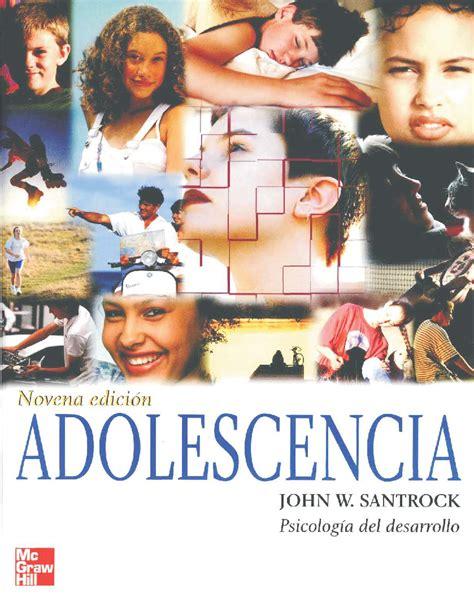 Psicología del desarrollo en la adolescencia   Santrock ...
