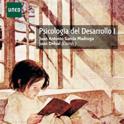 Psicología del Desarrollo I UNED. Tema 1. Primera parte ...