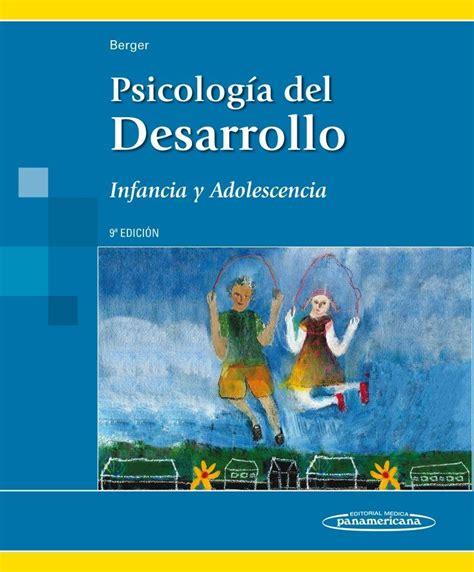 Psicología del desarrollo : infancia y adolescencia ...