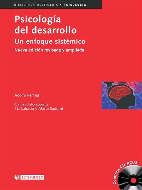Psicologia Del Desarrollo Un Enfoque Sistemico   Adolfo ...