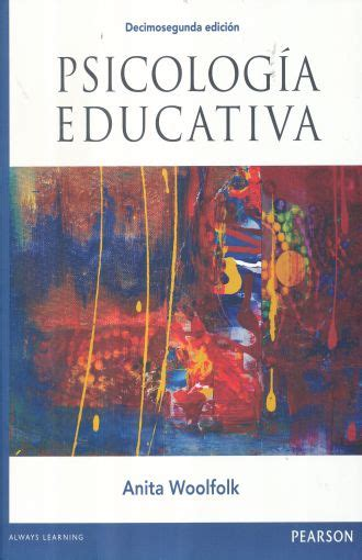 PSICOLOGIA EDUCATIVA / 12 ED.. WOOLFOLK ANITA. Libro en ...