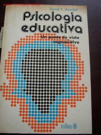Psicología educativa   por david p. ausubel 197   Vendido ...