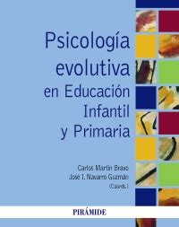 Psicología evolutiva en Educación Infantil y Primaria ...