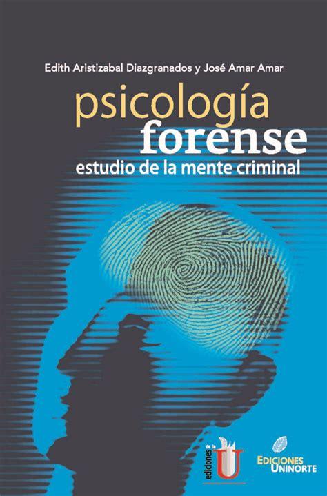 Psicología Forense. Estudio De La Mente Criminal  ebook ...
