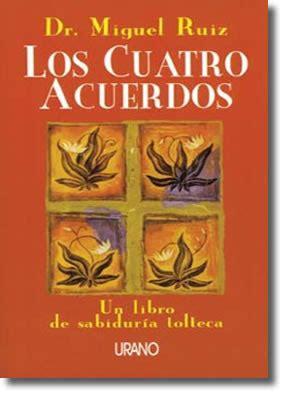 PSICOSYSTEM: Los Cuatro Acuerdos   Miguel Ruiz