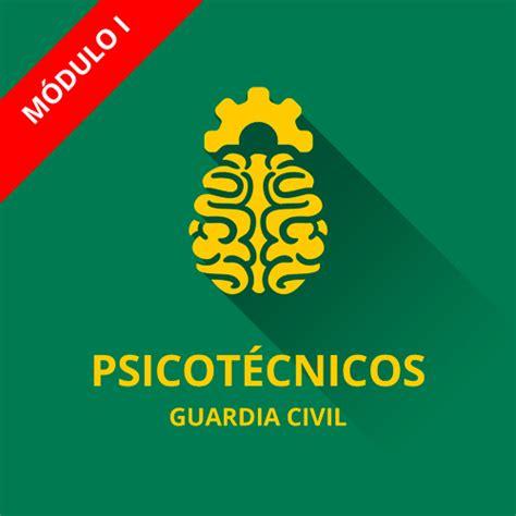 Psicotécnicos Guardia Civil 2019  Cabos y Guardias    [I]