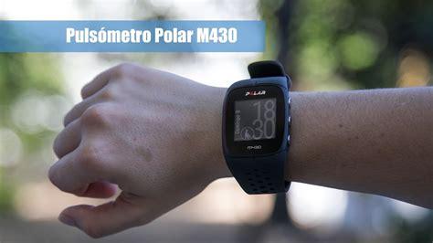 Pulsómetro Polar M430   Análisis, opinión y experiencia de ...