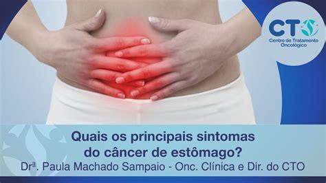 Quais os principais sintomas do câncer de estômago?   YouTube