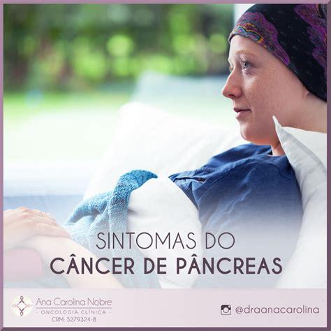 Quais são os sintomas do Cancer de Pancreas?