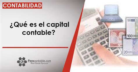 ¿Qué es el capital contable? | Contabilidad