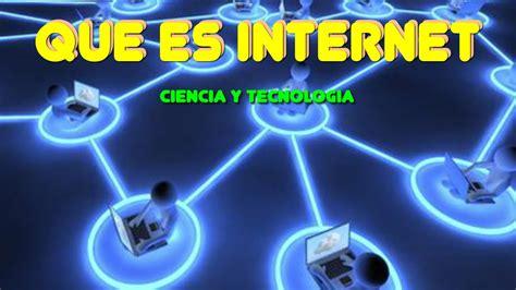 Que es el Internet, Definicion de Internet   YouTube