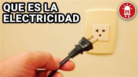 Qué es Electricidad ?   YouTube