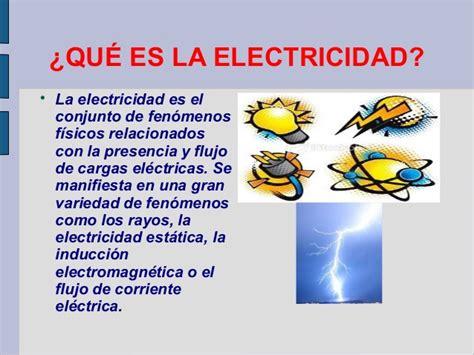 que es la electricidad   electricidad 1