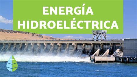 ¿Qué es la ENERGÍA HIDRÁULICA?   TIPOS DE ENERGÍA   YouTube