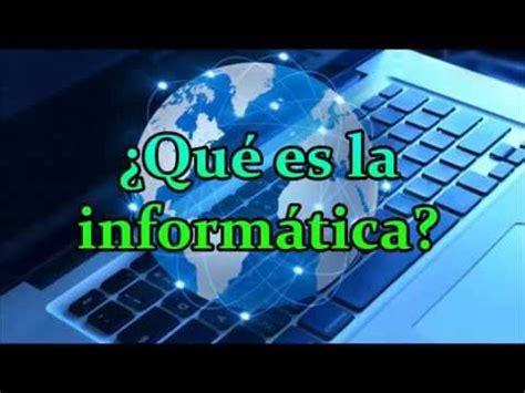 ¿Qué es la Informática?   Teoria   YouTube