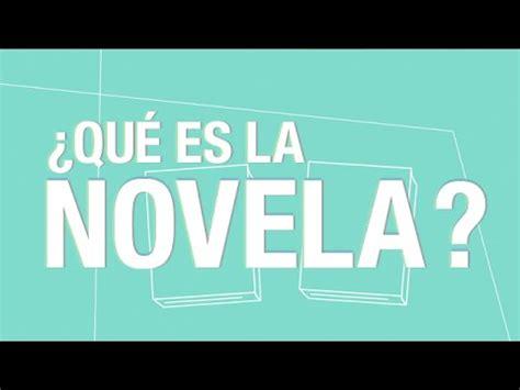 ¿Qué es la novela?   YouTube