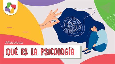 ¿Qué es la psicología?   YouTube