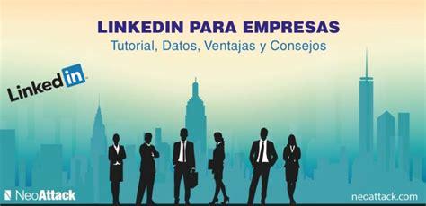 ¿Qué es Linkedin para Empresas? MEGA Tutorial para Generar ...