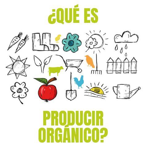 ¿Qué es producir orgánico? | MAPO – Movimiento Argentino ...