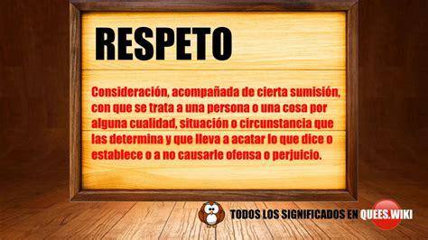 Que es respeto ? significado de respeto,definición de ...