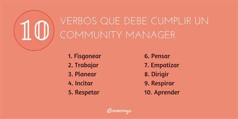 ¿Qué es un Community Manager? 10 verbos y 10 adjetivos que ...