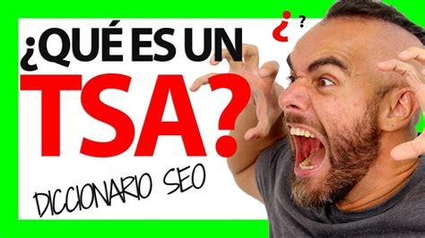 ¿Qué es un TSA?   YouTube